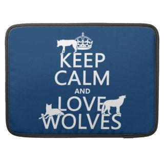 Behalten Sie Ruhe-und Liebe-Wölfe (irgendeine Sleeve Für MacBook Pro