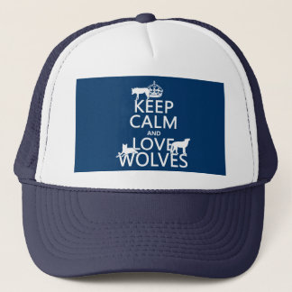 Behalten Sie Ruhe-und Liebe-Wölfe (irgendeine Truckerkappe