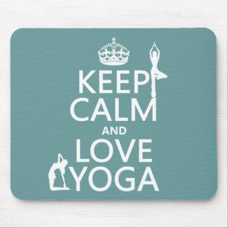 Behalten Sie Ruhe-und Liebe-Yoga (kundengerechte Mousepad