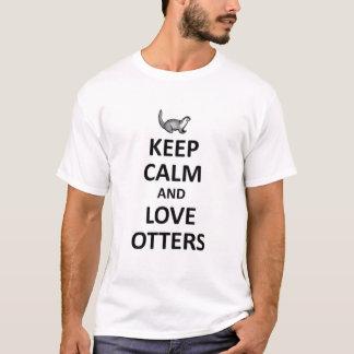 Behalten Sie Ruhe- und Liebeotter T-Shirt