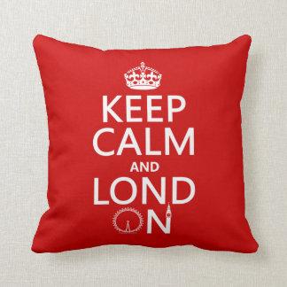 Behalten Sie Ruhe und Lond auf (London) Kissen