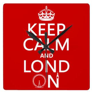 Behalten Sie Ruhe und Lond auf (London) Quadratische Wanduhr