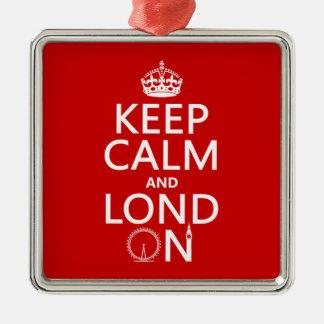 Behalten Sie Ruhe und Lond auf (London) Silbernes Ornament