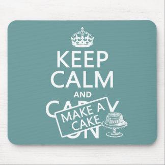 Behalten Sie Ruhe und machen Sie einen Kuchen (fer Mousepads