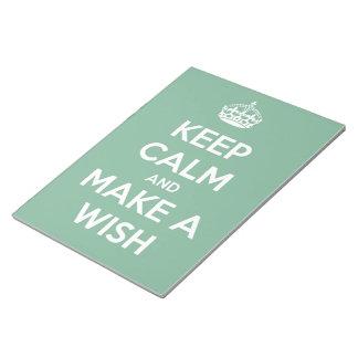 Behalten Sie Ruhe und machen Sie einen Wunsch Notizblock
