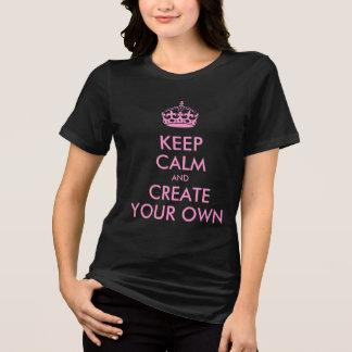 Behalten Sie Ruhe und machen Sie schaffen Ihr T-shirt