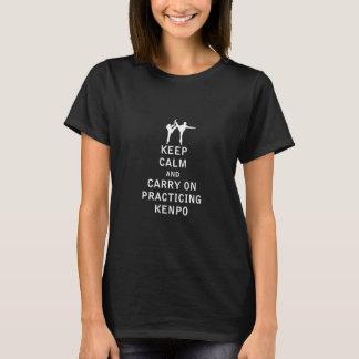 Behalten Sie Ruhe und machen Sie weiter, Kenpo zu T-Shirt