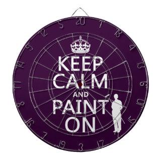 Behalten Sie Ruhe und malen Sie auf (Dekorateur) Dartscheibe