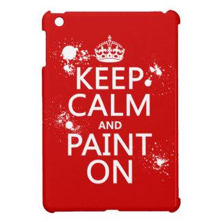 Behalten Sie Ruhe und malen Sie auf (in allen iPad Mini Hülle