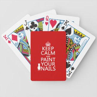 Behalten Sie Ruhe und malen Sie Ihre Nägel (alle Bicycle Spielkarten
