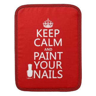 Behalten Sie Ruhe und malen Sie Ihre Nägel (alle iPad Sleeve