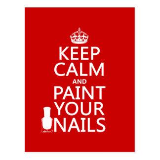 Behalten Sie Ruhe und malen Sie Ihre Nägel (alle Postkarte