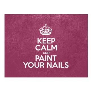 Behalten Sie Ruhe und malen Sie Ihre Nägel - rosa Postkarte