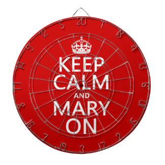 Behalten Sie Ruhe und Mary auf (irgendeine Farbe) Dartscheibe