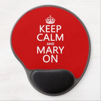 Behalten Sie Ruhe und Mary auf (irgendeine Farbe) Gel Mousepad
