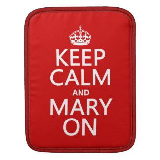 Behalten Sie Ruhe und Mary auf (irgendeine Farbe) Sleeve Für iPads