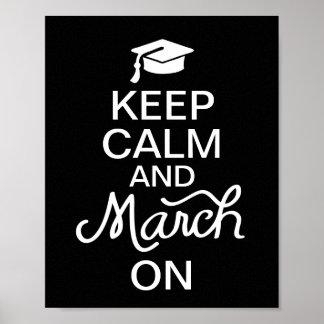 Behalten Sie Ruhe und März auf Abschluss-Plakat