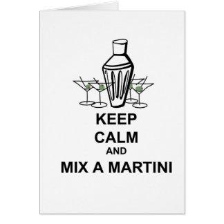 Behalten Sie Ruhe und mischen Sie einen Martini - Karte