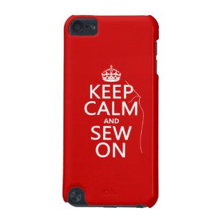 Behalten Sie Ruhe und nähen Sie auf (alle Farben) iPod Touch 5G Hülle