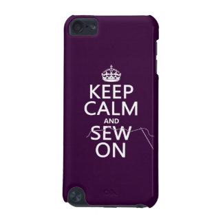 Behalten Sie Ruhe und nähen Sie auf (in allen iPod Touch 5G Hülle