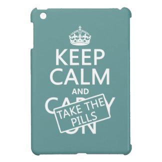 Behalten Sie Ruhe und nehmen Sie die Pillen (in iPad Mini Hülle