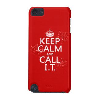 Behalten Sie Ruhe und nennen Sie SIE (irgendeine iPod Touch 5G Hülle