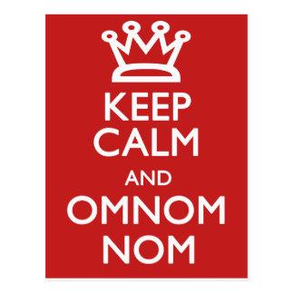 Behalten Sie Ruhe und OmNom Nom Postkarte