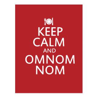 Behalten Sie Ruhe und Omnom Nom Postkarten