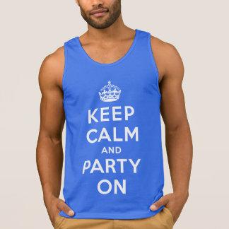 Behalten Sie Ruhe und Party an