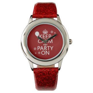 Behalten Sie Ruhe und Party an - alle Farben Armbanduhr