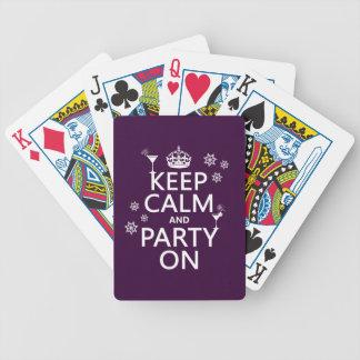 Behalten Sie Ruhe und Party an - alle Farben Bicycle Spielkarten
