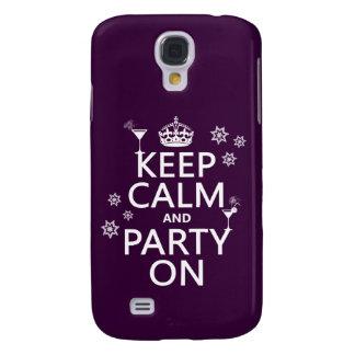 Behalten Sie Ruhe und Party an - alle Farben Galaxy S4 Hülle