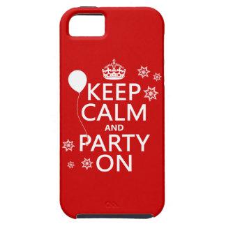 Behalten Sie Ruhe und Party an - alle Farben iPhone 5 Hüllen