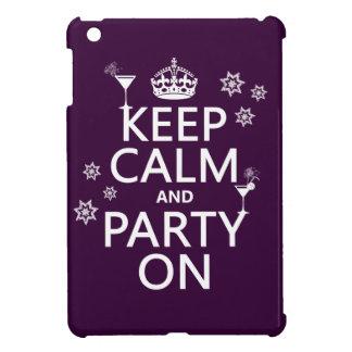 Behalten Sie Ruhe und Party an - alle Farben iPad Mini Hülle