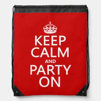 Behalten Sie Ruhe und Party auf (in irgendeiner Sportbeutel
