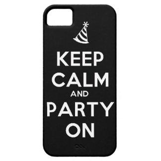 Behalten Sie Ruhe und Party auf iPhone 5 Schutzhülle