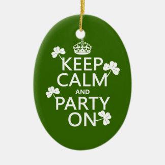 Behalten Sie Ruhe und Party auf (Iren) (irgendeine Keramik Ornament