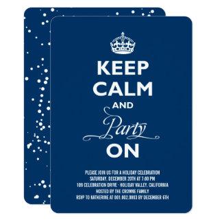 Behalten Sie Ruhe und Party auf lustigem Karte