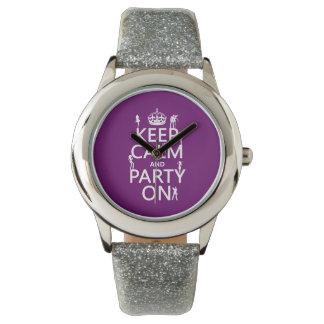 Behalten Sie Ruhe und Party auf (Partymädchen) Armbanduhr