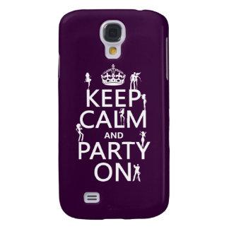 Behalten Sie Ruhe und Party auf (Partymädchen) Galaxy S4 Hülle