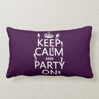 Behalten Sie Ruhe und Party auf (Partymädchen) Lendenkissen