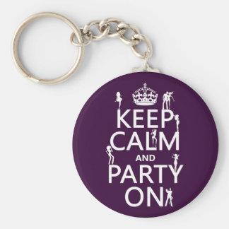 Behalten Sie Ruhe und Party auf (Partymädchen) Schlüsselanhänger