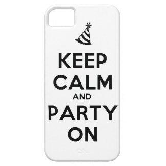 Behalten Sie Ruhe und Party auf Schutzhülle Fürs iPhone 5