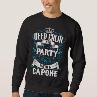 Behalten Sie Ruhe und Party mit einem CAPONE.Gift Sweatshirt