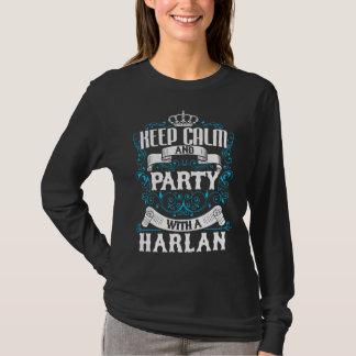 Behalten Sie Ruhe und Party mit einem HARLAN.Gift T-Shirt