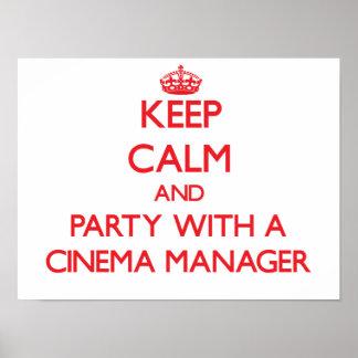 Behalten Sie Ruhe und Party mit einem Kino-Manager Posterdruck