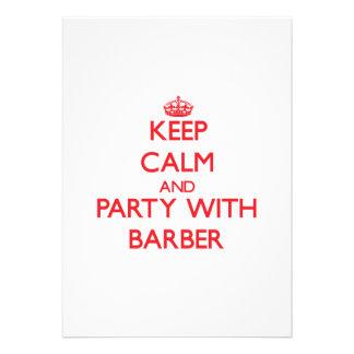 Behalten Sie Ruhe und Party mit Friseur Ankündigungen