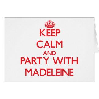 Behalten Sie Ruhe und Party mit Madeleine Grußkarten