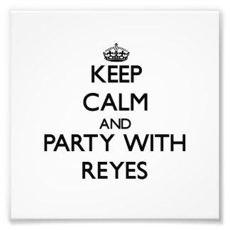 Behalten Sie Ruhe und Party mit Reyes Fotodruck