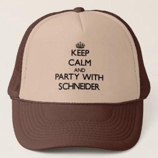 Behalten Sie Ruhe und Party mit Schneider Truckerkappe